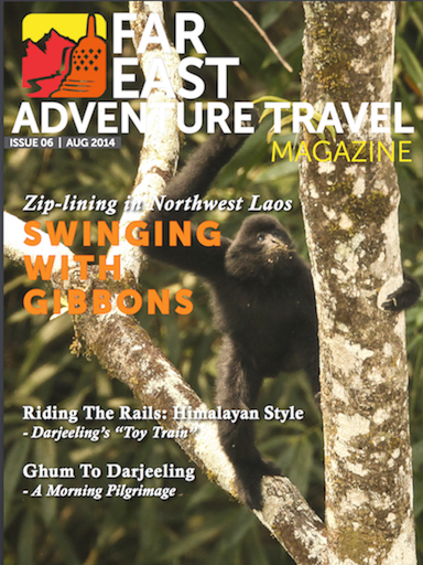 "Far East Adventure Travel Magazine-""Swinging With The Gibbons"" in The Bokeo Reserve with The Gibbon Experience"
